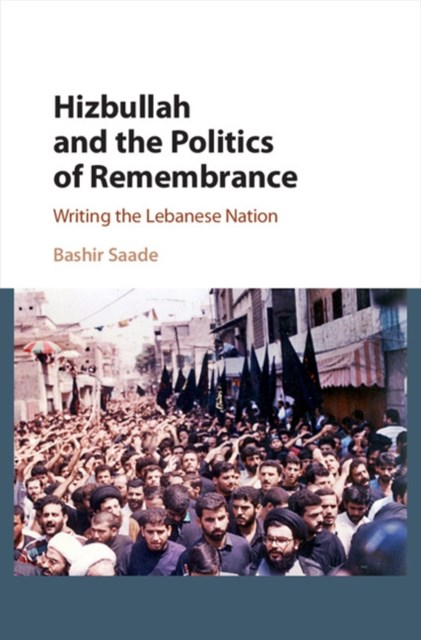 (ebook) Hizbullah and the Politics of Remembrance