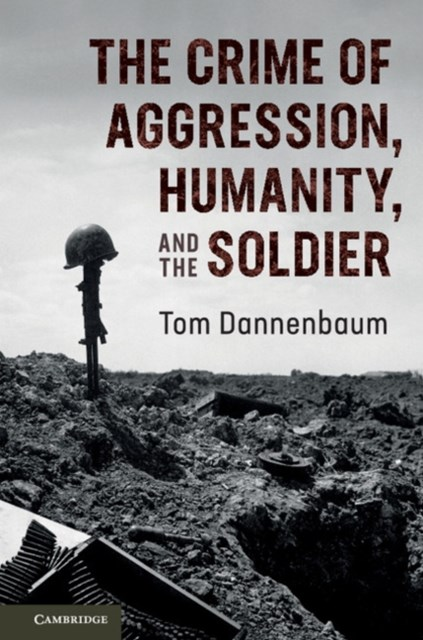 (ebook) Crime of Aggression, Humanity, and the Soldier
