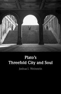 (ebook) Plato's Threefold City and Soul - Philosophy Ancient