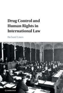 (ebook) Drug Control and Human Rights in International Law - Politics International Politics