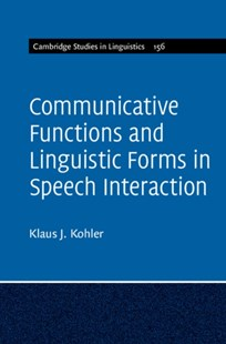 (ebook) Communicative Functions and Linguistic Forms in Speech Interaction: Volume 156 - Reference