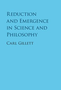 (ebook) Reduction and Emergence in Science and Philosophy - Philosophy Modern