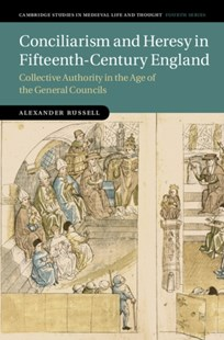 (ebook) Conciliarism and Heresy in Fifteenth-Century England - History Ancient & Medieval History