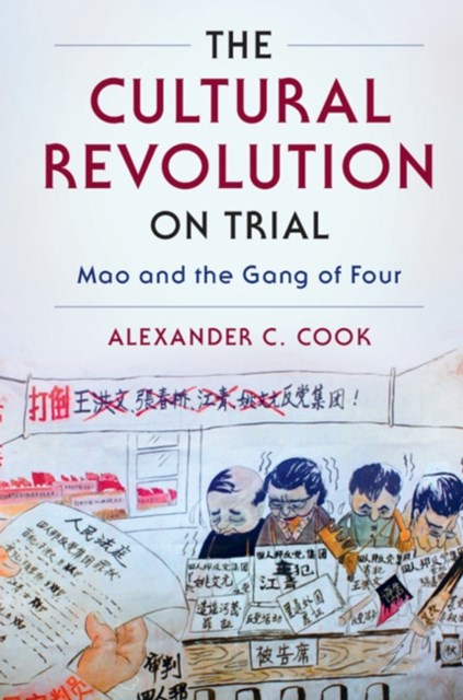 Cultural Revolution on Trial