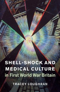 (ebook) Shell-Shock and Medical Culture in First World War Britain - Military