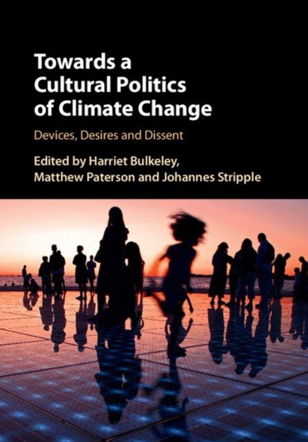 (ebook) Towards a Cultural Politics of Climate Change