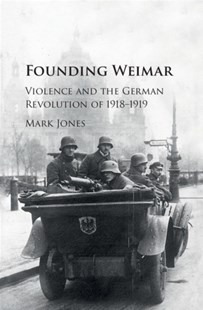 (ebook) Founding Weimar - History European