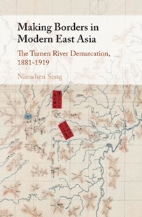 (ebook) Making Borders in Modern East Asia - History Asia