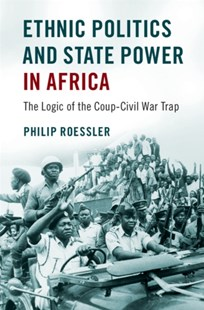 (ebook) Ethnic Politics and State Power in Africa - Politics Political Issues