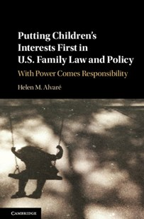 (ebook) Putting Children's Interests First in US Family Law and Policy - Reference Law