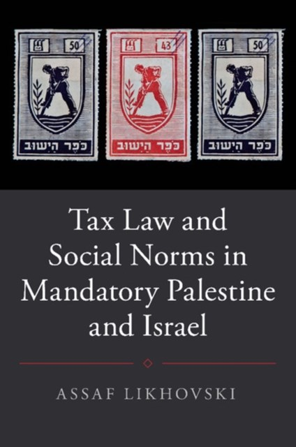 (ebook) Tax Law and Social Norms in Mandatory Palestine and Israel