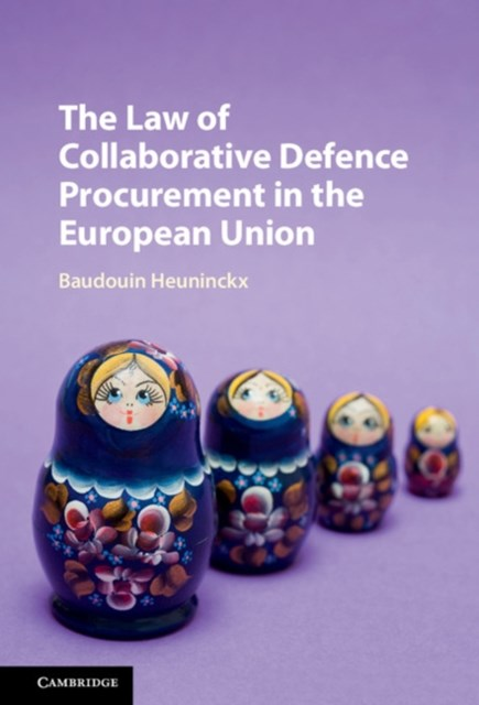 Law of Collaborative Defence Procurement in the European Union