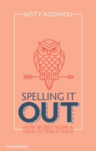(ebook) Spelling It Out - Education Study Guides