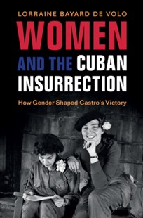 (ebook) Women and the Cuban Insurrection - History Modern