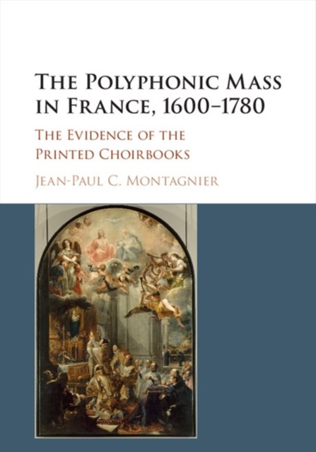 Polyphonic Mass in France, 1600-1780