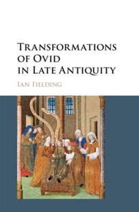 (ebook) Transformations of Ovid in Late Antiquity - Modern & Contemporary Fiction Literature