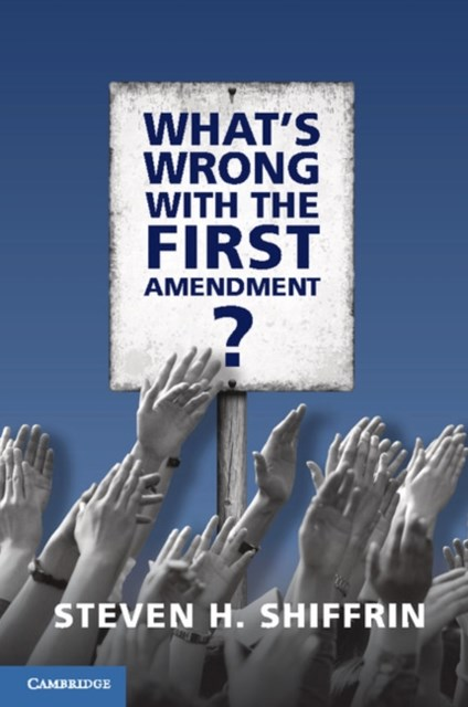 (ebook) What's Wrong with the First Amendment