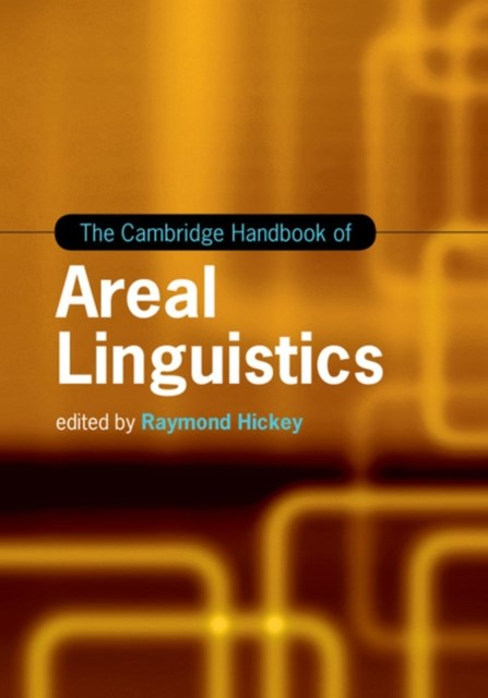 Cambridge Handbook of Areal Linguistics