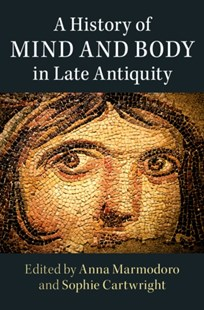 (ebook) History of Mind and Body in Late Antiquity - Philosophy Ancient