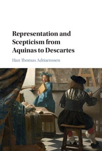 (ebook) Representation and Scepticism from Aquinas to Descartes - History European