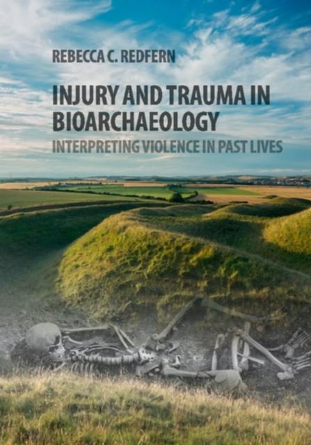(ebook) Injury and Trauma in Bioarchaeology