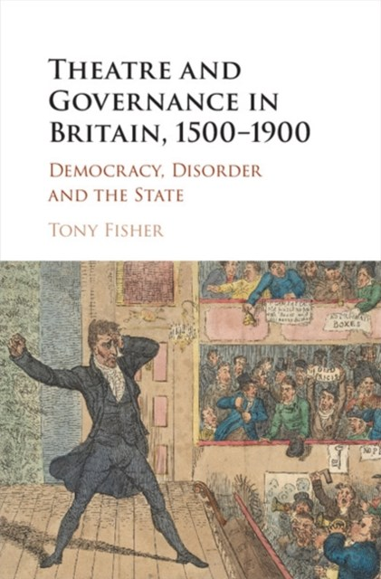 (ebook) Theatre and Governance in Britain, 1500-1900