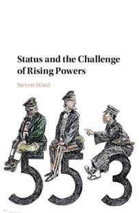 (ebook) Status and the Challenge of Rising Powers - Politics Political Issues