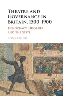 (ebook) Theatre and Governance in Britain, 1500-1900 - Entertainment Theatre