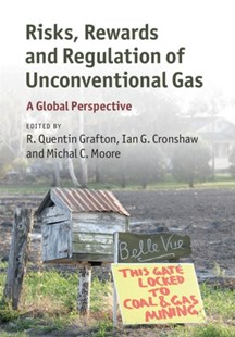 (ebook) Risks, Rewards and Regulation of Unconventional Gas - Business & Finance Organisation & Operations