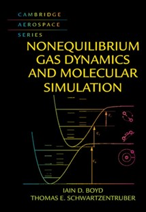 (ebook) Nonequilibrium Gas Dynamics and Molecular Simulation - Science & Technology Engineering