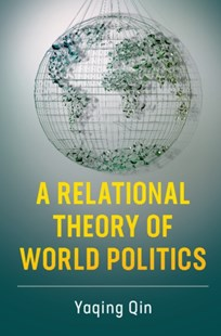 (ebook) Relational Theory of World Politics - Politics Political Issues