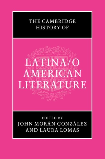 Cambridge History of Latina/o American Literature