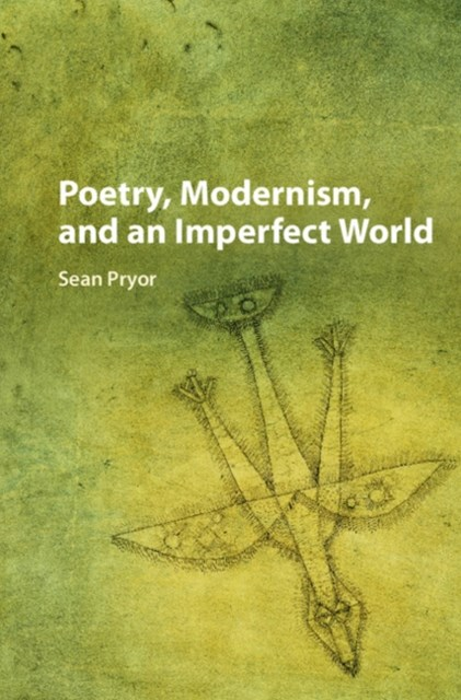 (ebook) Poetry, Modernism, and an Imperfect World