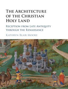 (ebook) Architecture of the Christian Holy Land - History Ancient & Medieval History