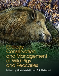 (ebook) Ecology, Conservation and Management of Wild Pigs and Peccaries - Science & Technology Biology