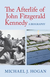 (ebook) Afterlife of John Fitzgerald Kennedy - Art & Architecture Architecture