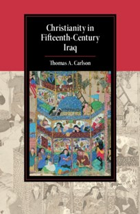 (ebook) Christianity in Fifteenth-Century Iraq - History Ancient & Medieval History