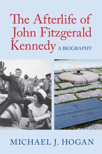 (ebook) Afterlife of John Fitzgerald Kennedy