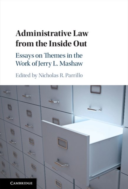 Administrative Law from the Inside Out