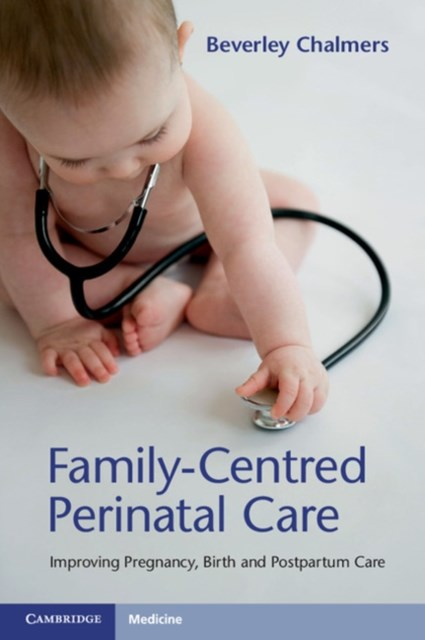 Family-Centred Perinatal Care