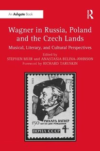 (ebook) Wagner in Russia, Poland and the Czech Lands - Entertainment Music General