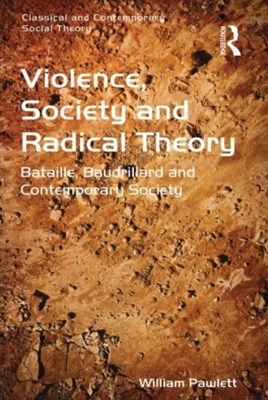 (ebook) Violence, Society and Radical Theory