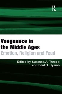 (ebook) Vengeance in the Middle Ages - History Ancient & Medieval History