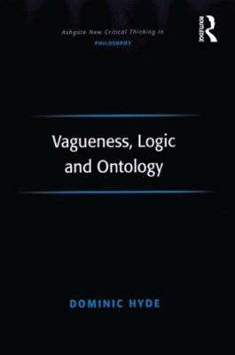 (ebook) Vagueness, Logic and Ontology