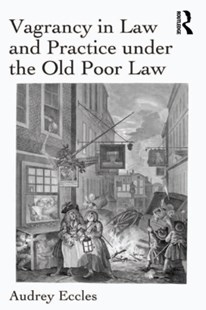 (ebook) Vagrancy in Law and Practice under the Old Poor Law - History European