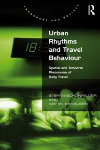 (ebook) Urban Rhythms and Travel Behaviour - Business & Finance Organisation & Operations