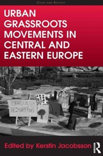 (ebook) Urban Grassroots Movements in Central and Eastern Europe - Politics Political Issues