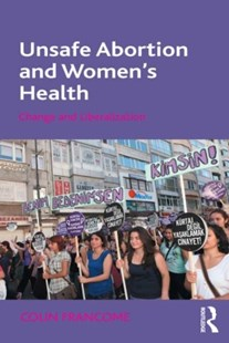 (ebook) Unsafe Abortion and Women's Health - Politics Political Issues