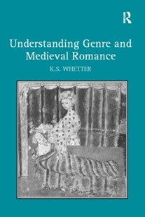 (ebook) Understanding Genre and Medieval Romance - Reference