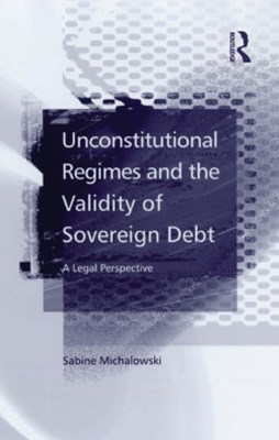 Unconstitutional Regimes and the Validity of Sovereign Debt